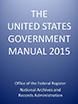 United States Government Manual (Jul 01, 2015) Edition