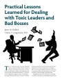 Practical Lessons Learned for Dealing with Toxic Leaders and Bad Bosses