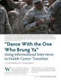 Dance With the One Who Brung Ya: Using Informational Interviews to Enable Career Transition