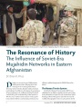 The Resonance of History: The Influence of Soviet-Era Mujahidin Networks in Eastern Afghanistan