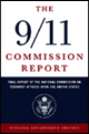 The 9/11 Commission Report: Final Report of the National Commission on Terrorist Attacks Upon the United States (9/11 Report)