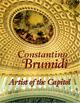 Constantino Brumidi - Artist of the Capitol