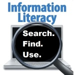 Information literacy. Search. Find. Use